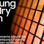 Samsung Foundry Forum 2020 postponed due to coronavirus