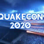 Bethesda cancels jubilee QuakeCon due to coronavirus pandemic
